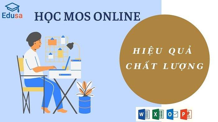 Học MOS Online tại nhà hiệu quả, chất lượng