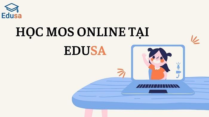 Học MOS Online tại EDUSA