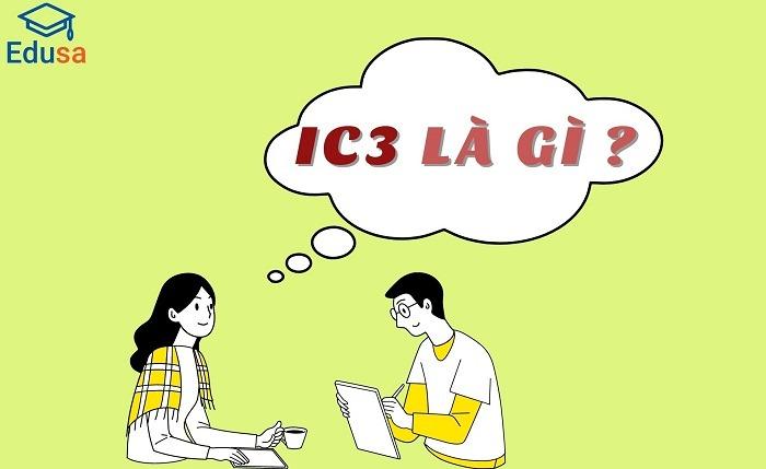 IC3 là gì?
