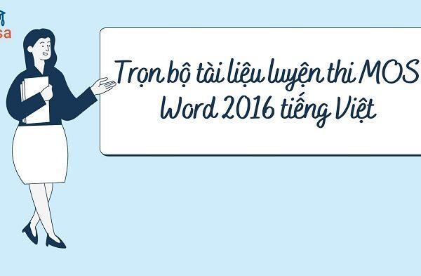 tron bo tai lieu luyen thi mos word 2016 tieng viet 1