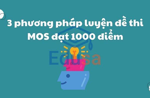 3 phuong phap luyen de thi mos dat 1000 diem