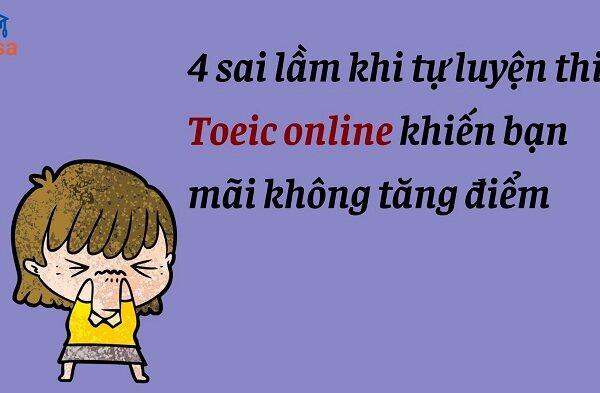 4 sai lam tu luyen thi toeic online khien ban mai khong tang diem